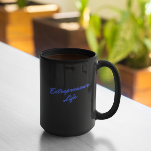 Entrepreneur Life 15oz mug by CP Designs Unlimited